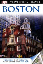 DK Eyewitness Travel Guide: Boston by David Lyon