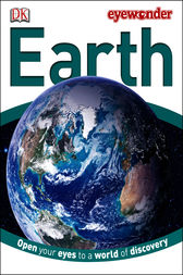 Eye Wonder: Earth by DK Publishing
