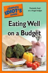 The Complete Idiot's Guide to Eating Well on a Budget by Jessica Partridge