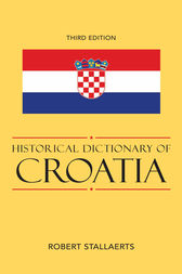 Historical Dictionary of Croatia