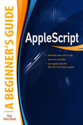 AppleScript: A Beginner's Guide by Guy Hart-Davis