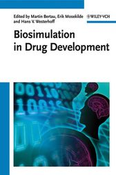 Biosimulation in Drug Development by Martin Bertau