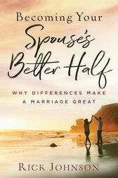 Becoming Your Spouse's Better Half