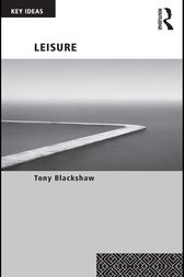 Leisure by Tony Blackshaw