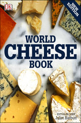 World Cheese Book by Juliet Harbutt