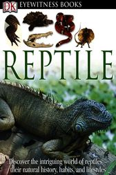 DK Eyewitness Books: Reptile by Colin McCarthy