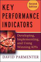 Key Performance Indicators (KPI) by David Parmenter