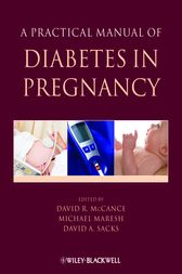 A Practical Manual of Diabetes in Pregnancy by David McCance