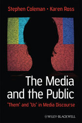 The Media and The Public by Stephen Coleman