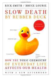Slow Death by Rubber Duck by Rick Smith