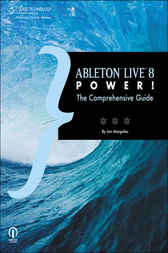 Ableton Live 8 Power! by Jon Margulies