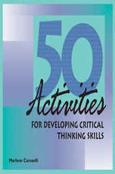 50 activities for developing critical thinking skills 50 activities for developing critical thinking skills - perfectly crafted and hq academic writings use this company to get your profound custom writing delivered on.
