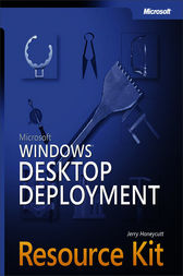 Microsoft® Windows® Desktop Deployment Resource Kit by Jerry Honeycutt