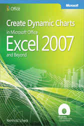 Create Dynamic Charts in Microsoft® Office Excel® 2007 and Beyond