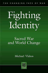 Fighting Identity by Michael Vlahos