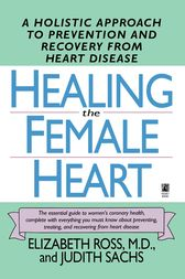 Healing the Female Heart by Elizabeth Ross