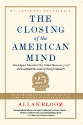 "a literary analysis of allan bloom ""hits with the approximate force and effect of electroshock therapy"" raved roger kimball's review in the new york times, as quoted on the paperback jacket of allan bloom's the closing of the."