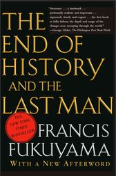 End of History and the Last Man by Francis Fukuyama