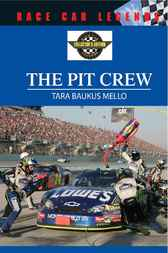 The Pit Crew by Tara Baukus Mello