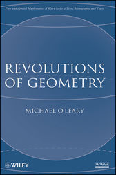Revolutions of Geometry by Michael O'Leary
