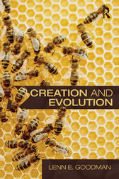 Creation and Evolution by Lenn E. Goodman