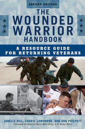 The Wounded Warrior Handbook by Don Philpott