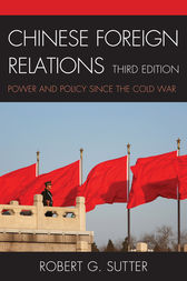 Chinese Foreign Relations by Robert G. Sutter