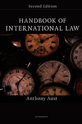 Handbook of International Law by Anthony Aust