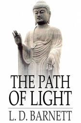 The Path of Light by L. D. Barnett