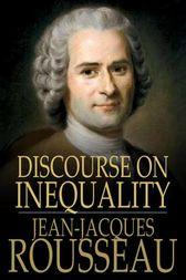 Discourse on Inequality by Jean-Jacques Rousseau