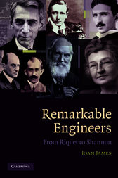 Remarkable Engineers by Ioan James