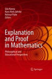 Explanation and Proof in Mathematics by Gila Hanna