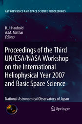 Proceedings of the Third UN/ESA/NASA Workshop on the International Heliophysical Year 2007 and Basic Space Science by Hans J. Haubold