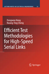 Efficient Test Methodologies for High-Speed Serial Links by Hong Dongwoo