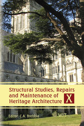 Structural Studies, Repairs and Maintenance of Heritage Architecture X by C. A. Brebbia