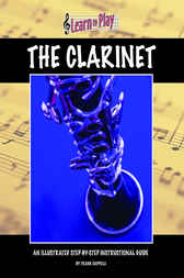 Learn To Play: Clarinet by Frank Cappelli