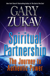 Spiritual Partnership by Gary Zukav