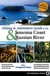 Hiking and Adventure Guide to Sonoma Coast and Russian River by Stephen W. Hinch