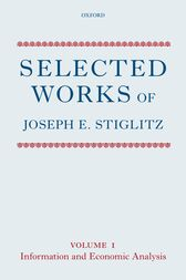 Selected Works of Joseph E. Stiglitz by Joseph E. Stiglitz