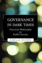 Governance in Dark Times by Camilla Stivers