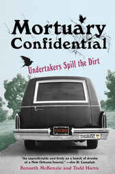 Mortuary Confidential by Todd Harra