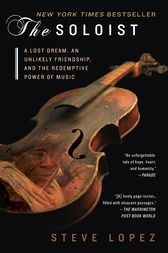 The Soloist (Movie Tie-In) by Steve Lopez