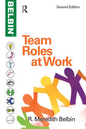 Team Roles at Work by R Meredith Belbin