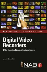 Digital Video Recorders by Jimmy Schaeffler