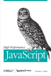 High Performance JavaScript by Nicholas C. Zakas