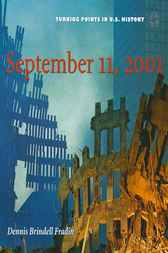Turning Points in History: September 11th, 2001 by Dennis Brindell Fradin