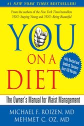 YOU: On A Diet Revised Edition by Michael F. Roizen
