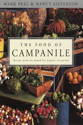 The Food of Campanile by Mark Peel