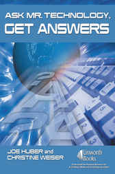 Ask Mr. Technology, Get Answers by Joe Huber