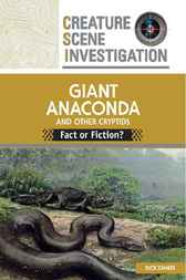 Giant Anaconda and Other Cryptids